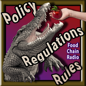 Michael Olson Food Chain Radio - Food Safety – Rules, Regulations and Policy