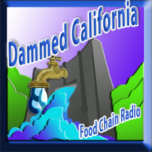 Michael Olson Food Chain Radio – Will California have enough water to grow the nation's food?