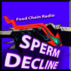Michael Olson Food Chain Radio – Why did American men lose 59.3% of their sperm?
