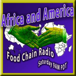 Michael Olson Food Chain Radio – Africa and America
